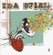 caraAcaraB, de Ida Susal
